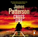 Cross Fire : (Alex Cross 17) - eAudiobook