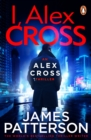 I, Alex Cross : (Alex Cross 16) - eBook