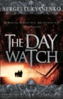 The Day Watch : (Night Watch 2) - eBook