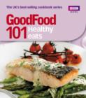 Good Food: Healthy Eats : Triple-tested Recipes - eBook