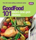 Good Food: More One-Pot Dishes : Triple-tested Recipes - eBook