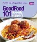 Good Food: Speedy Suppers : Triple-tested Recipes - eBook