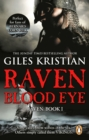Raven: Blood Eye : (Raven: Book 1): A gripping, bloody and unputdownable Viking adventure from bestselling author Giles Kristian - eBook