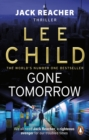 Gone Tomorrow : (Jack Reacher 13) - eBook