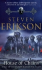 House of Chains : Malazan Book of the Fallen 4 - eBook