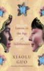 Lovers in the Age of Indifference - eBook