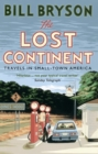 The Lost Continent : Travels in Small-Town America - eBook