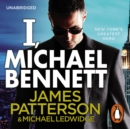 I, Michael Bennett : (Michael Bennett 5). A brilliant New York crime thriller - eAudiobook