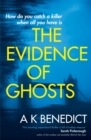 The Evidence of Ghosts - Book
