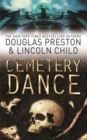 Cemetery Dance : An Agent Pendergast Novel - eBook