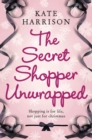 The Secret Shopper Unwrapped - eBook