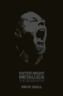 Metallica: Enter Night : The Biography - eBook