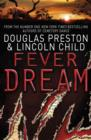 Fever Dream : An Agent Pendergast Novel - eBook