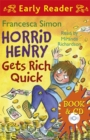 Horrid Henry Early Reader: Horrid Henry Gets Rich Quick : Book 5 - Book