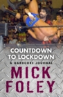 Countdown To Lockdown : A Hardcore Journal - eBook