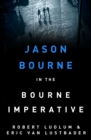 Robert Ludlum's The Bourne Imperative : The Bourne Saga: Book Ten - eBook