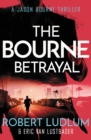 Robert Ludlum's The Bourne Betrayal - Book