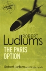 Robert Ludlum's The Paris Option - Book