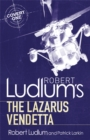 Robert Ludlum's The Lazarus Vendetta : A Covert-One Novel - Book