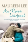 Au Revoir Liverpool - Book