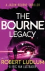 Robert Ludlum's The Bourne Legacy : The Bourne Saga: Book Four - eBook