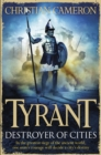 Tyrant: Destroyer of Cities - eBook