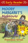 Horrid Henry Early Reader: Moody Margaret's Makeover : Book 20 - Book