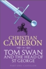 Tom Swan and the Head of St George Part One: Castillon - eBook
