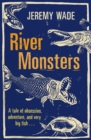 River Monsters - Book