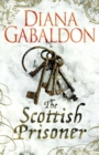 The Scottish Prisoner : A Lord John Grey Novel - eBook