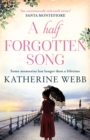 A Half Forgotten Song : a powerful tale of the dark side of love, and the shocking truths that dwell there - eBook