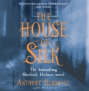 The House of Silk : The Bestselling Sherlock Holmes Novel - Book