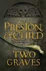Two Graves : An Agent Pendergast Novel - Book
