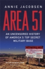 Area 51 : An Uncensored History of America's Top Secret Military Base - Book