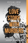 Love Story, With Murders : Fiona Griffiths Crime Thriller Series Book 2 - Book