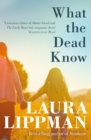 What the Dead Know - eBook
