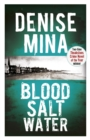 Blood, Salt, Water : An Alex Morrow Novel - eBook