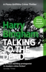 Talking to the Dead : Fiona Griffiths Crime Thriller Series Book 1 - eBook