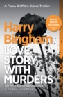 Love Story, With Murders : Fiona Griffiths Crime Thriller Series Book 2 - eBook