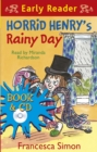 Horrid Henry Early Reader: Horrid Henry's Rainy Day : Book 14 - Book