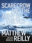 Scarecrow and the Army of Thieves : A Scarecrow Novel - eBook