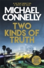 Two Kinds of Truth : The New Harry Bosch from No.1 Bestseller - Book