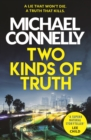 Two Kinds of Truth : The New Harry Bosch from No.1 Bestseller - eBook