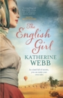 The English Girl : A compelling, sweeping novel of love, loss, secrets and betrayal - Book
