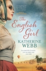The English Girl : A compelling, sweeping novel of love, loss, secrets and betrayal - eBook