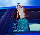 Dogs Hanging Out Of Windows - eBook