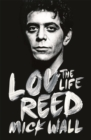 Lou Reed : The Life - Book