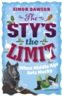The Sty's the Limit : When Middle Age Gets Mucky - Book