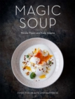 Magic Soup : Food for Health and Happiness - Book