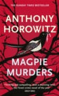 Magpie Murders : the Sunday Times bestseller crime thriller with a fiendish twist - Book